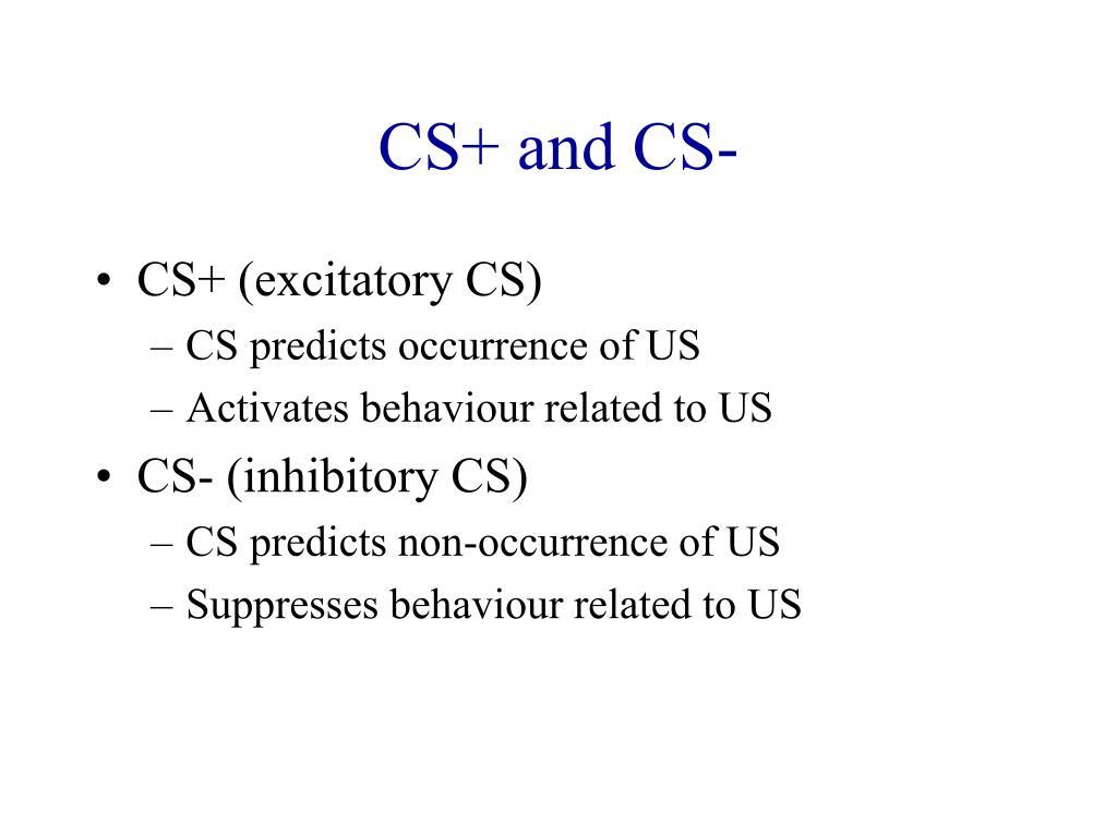 CS+ and CS-