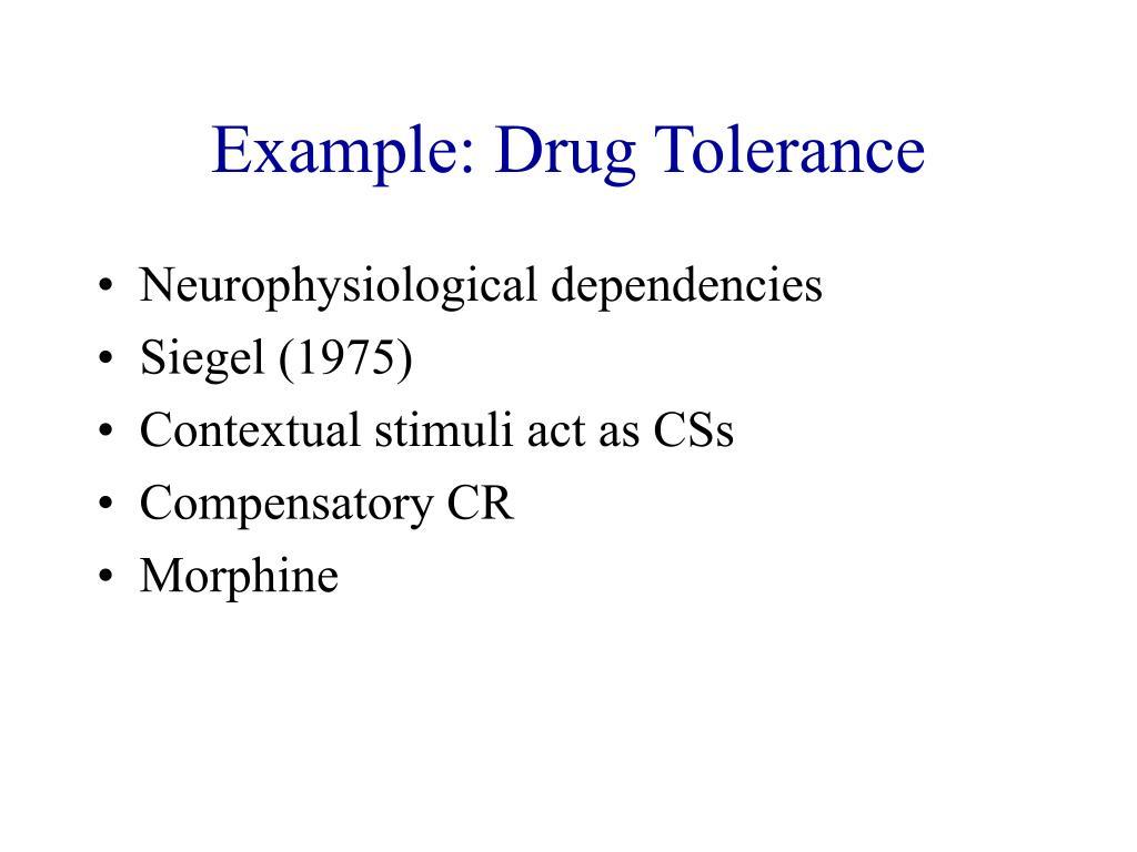 Example: Drug Tolerance