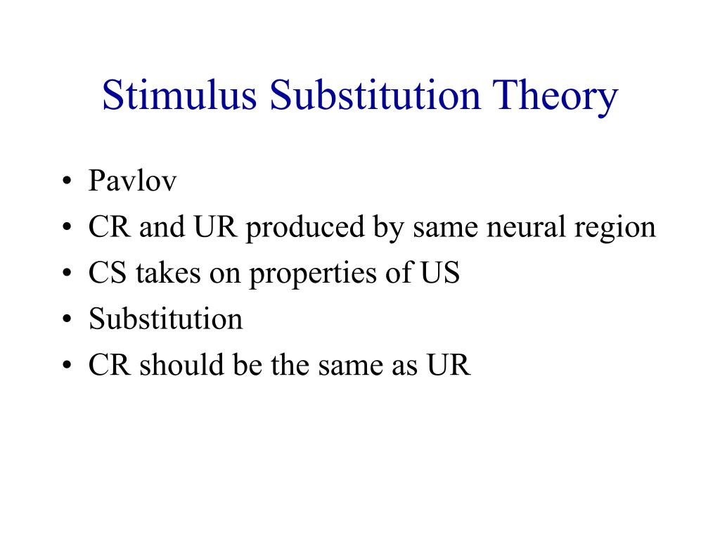 Stimulus Substitution Theory