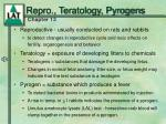 repro teratology pyrogens