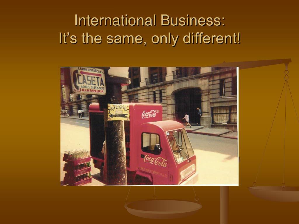 International Business: