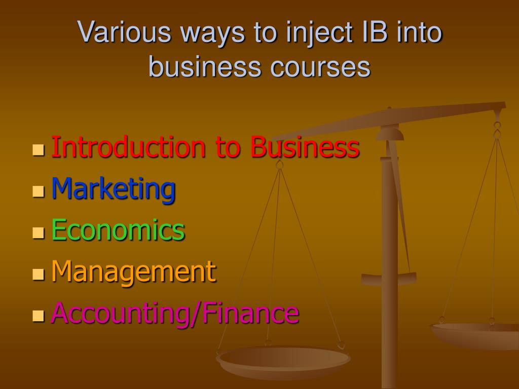 Various ways to inject IB into business courses