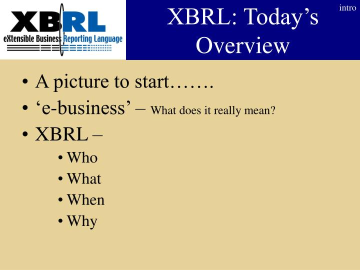 Xbrl today s overview