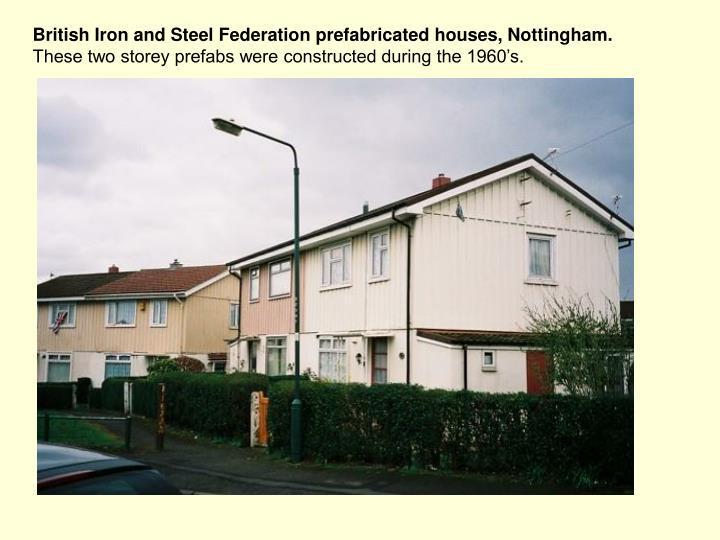 British Iron and Steel Federation prefabricated houses, Nottingham.