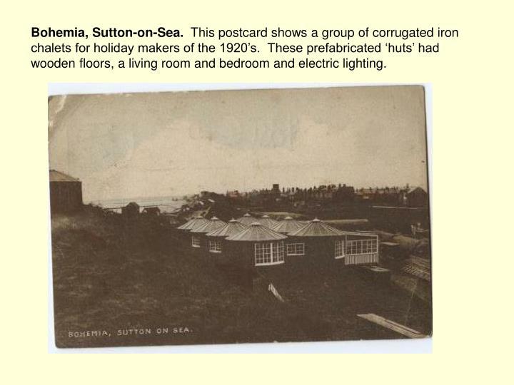 Bohemia, Sutton-on-Sea.