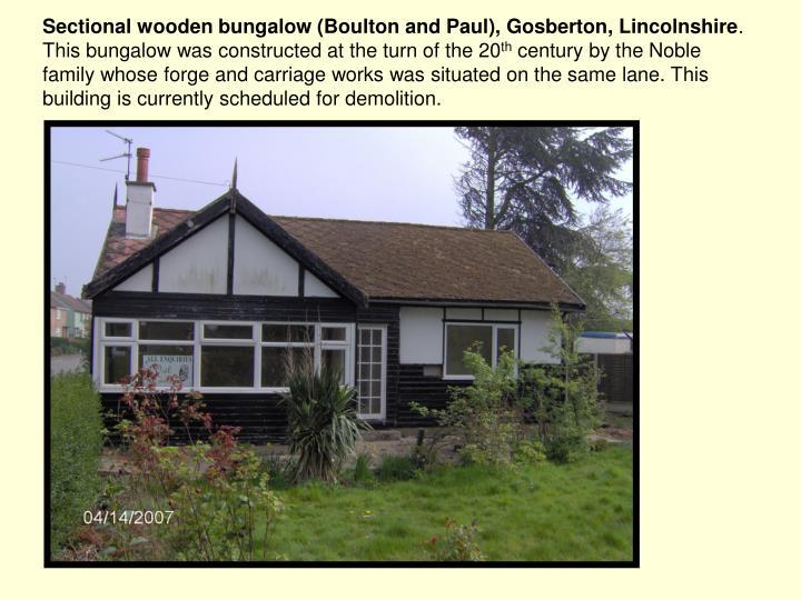 Sectional wooden bungalow (Boulton and Paul), Gosberton, Lincolnshire