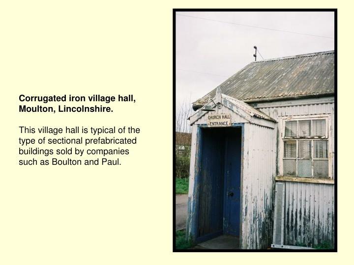 Corrugated iron village hall, Moulton, Lincolnshire.