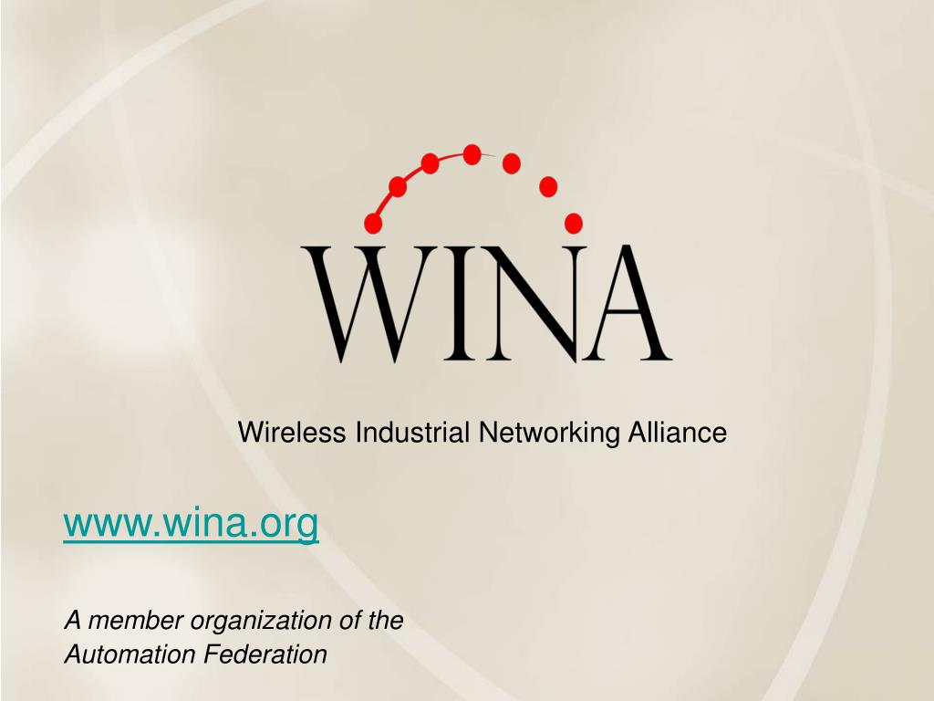www wina org a member organization of the automation federation l.