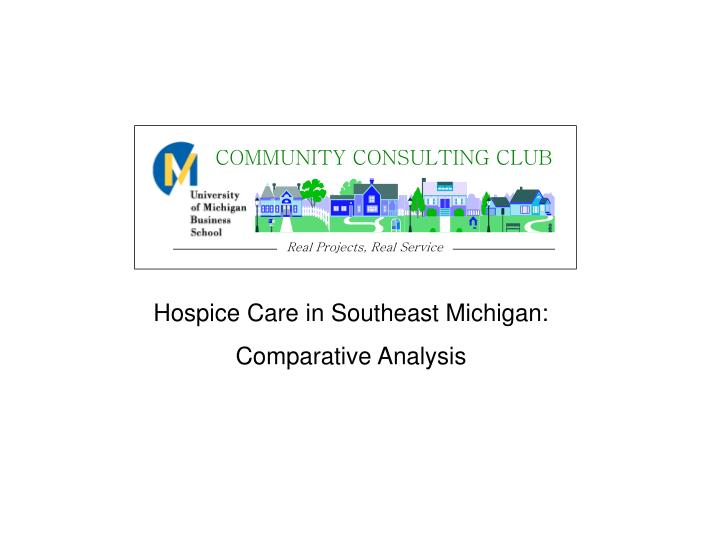 Hospice Care in Southeast Michigan: