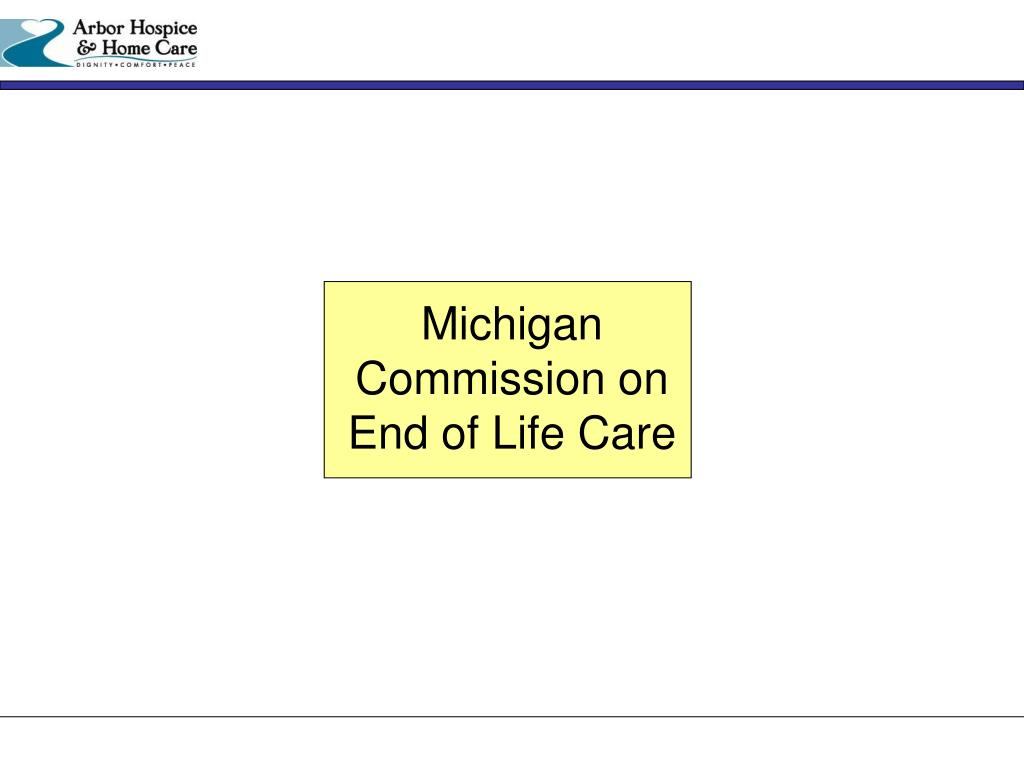 Michigan Commission on End of Life Care