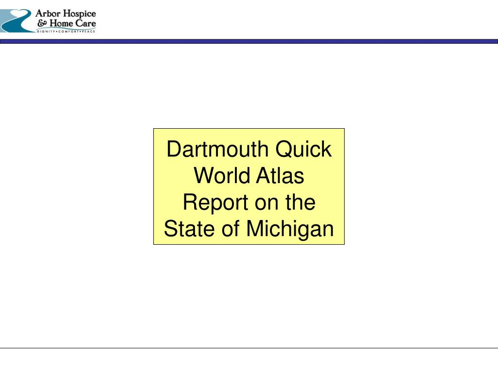 Dartmouth Quick World Atlas Report on the State of Michigan