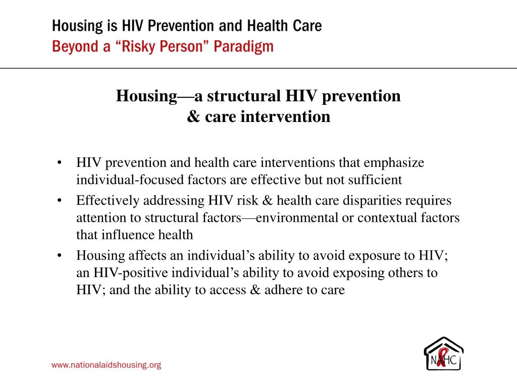 Housing—a structural HIV prevention