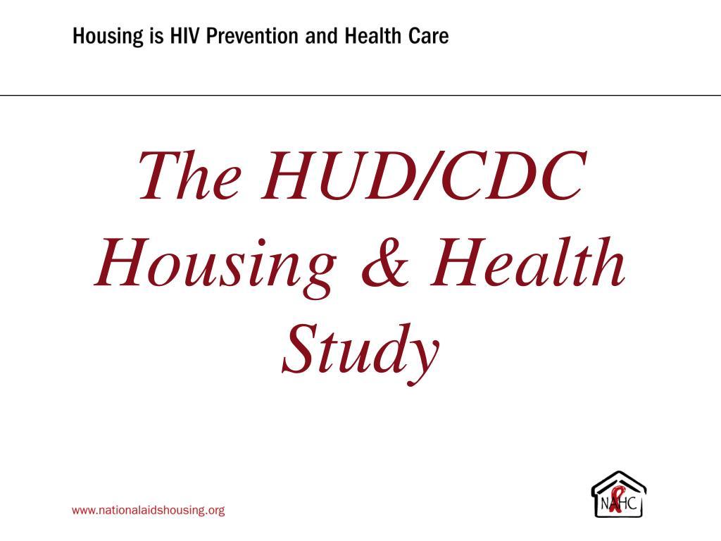 The HUD/CDC