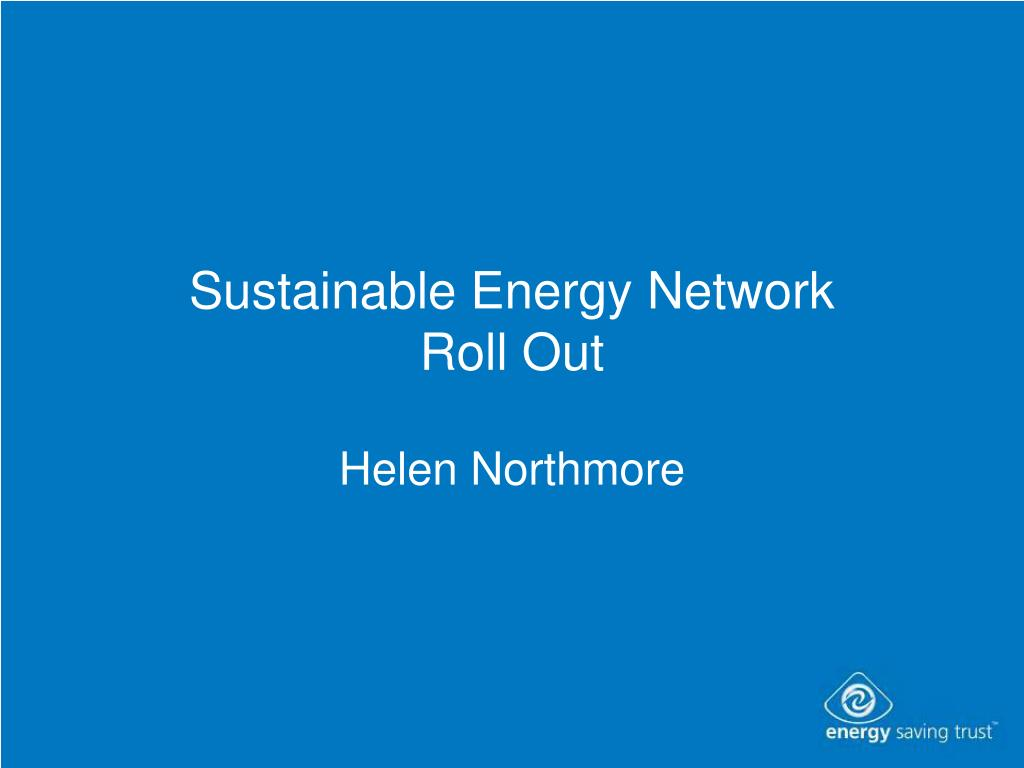 sustainable energy network roll out