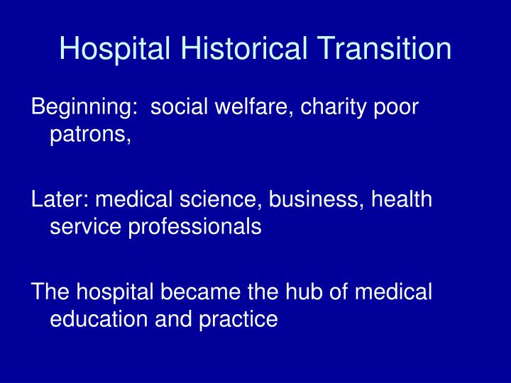 Hospital historical transition