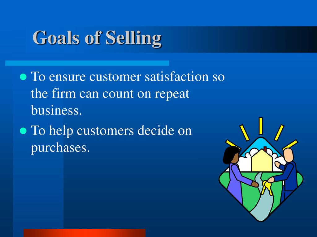 Goals of Selling