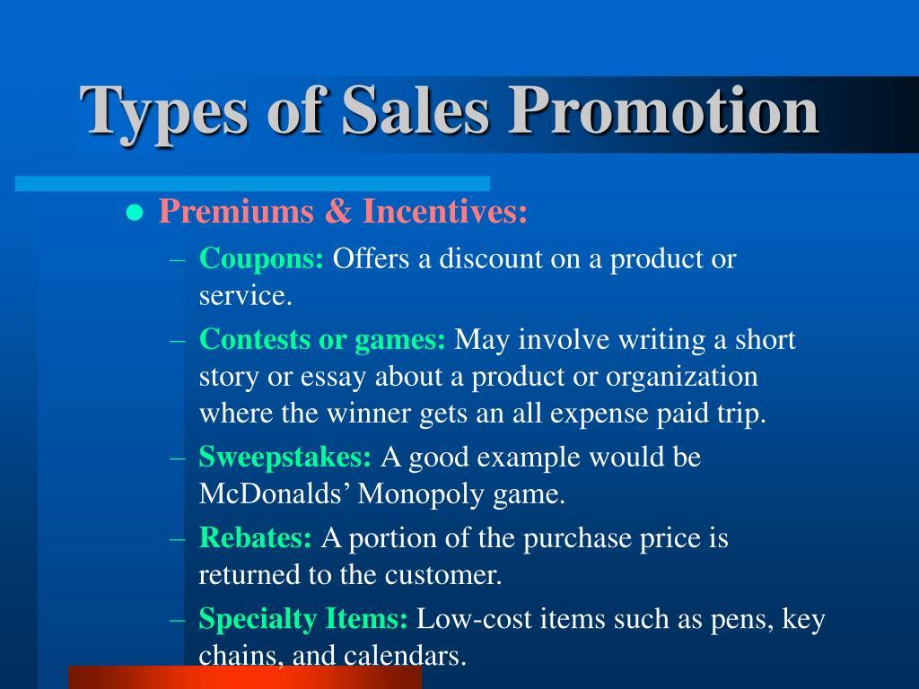 Premiums & Incentives: