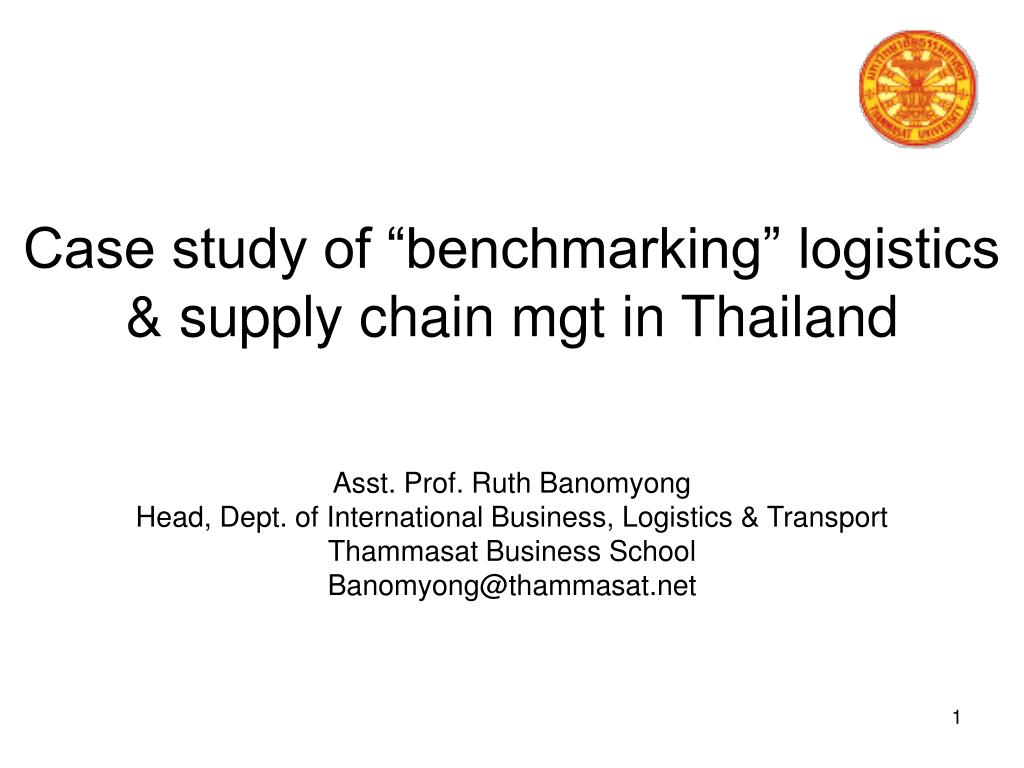 case study of benchmarking logistics supply chain mgt in thailand l.