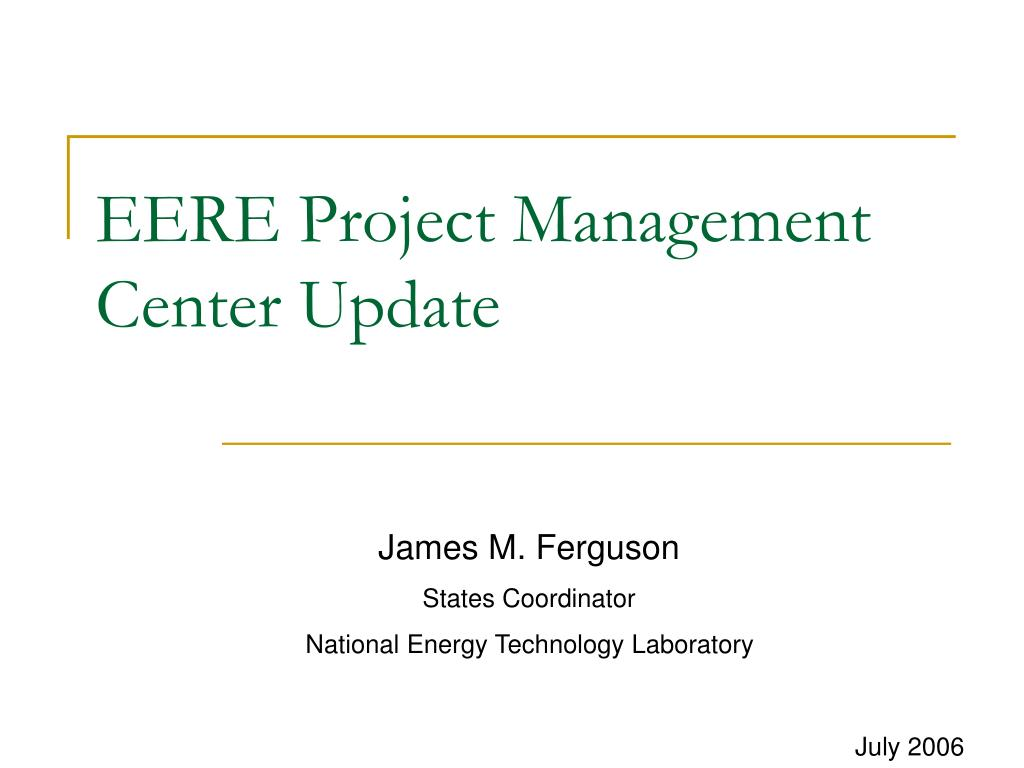 eere project management center update l.