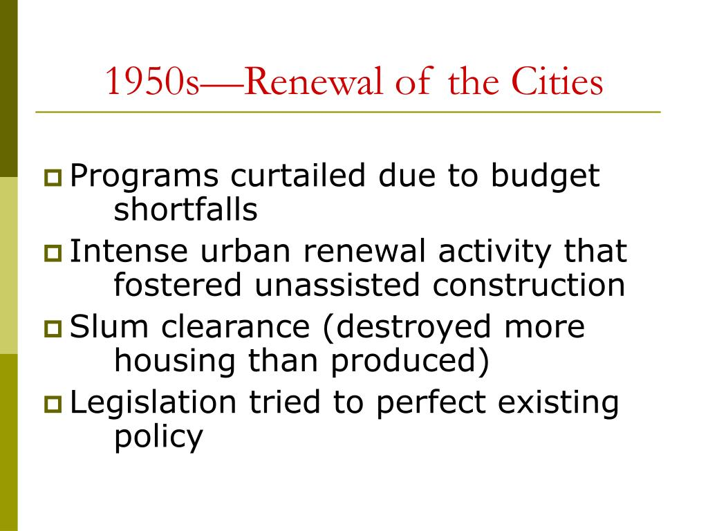 1950s—Renewal of the Cities