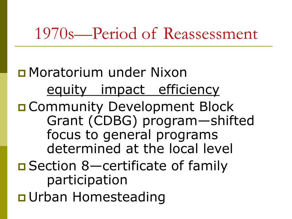 1970s—Period of Reassessment