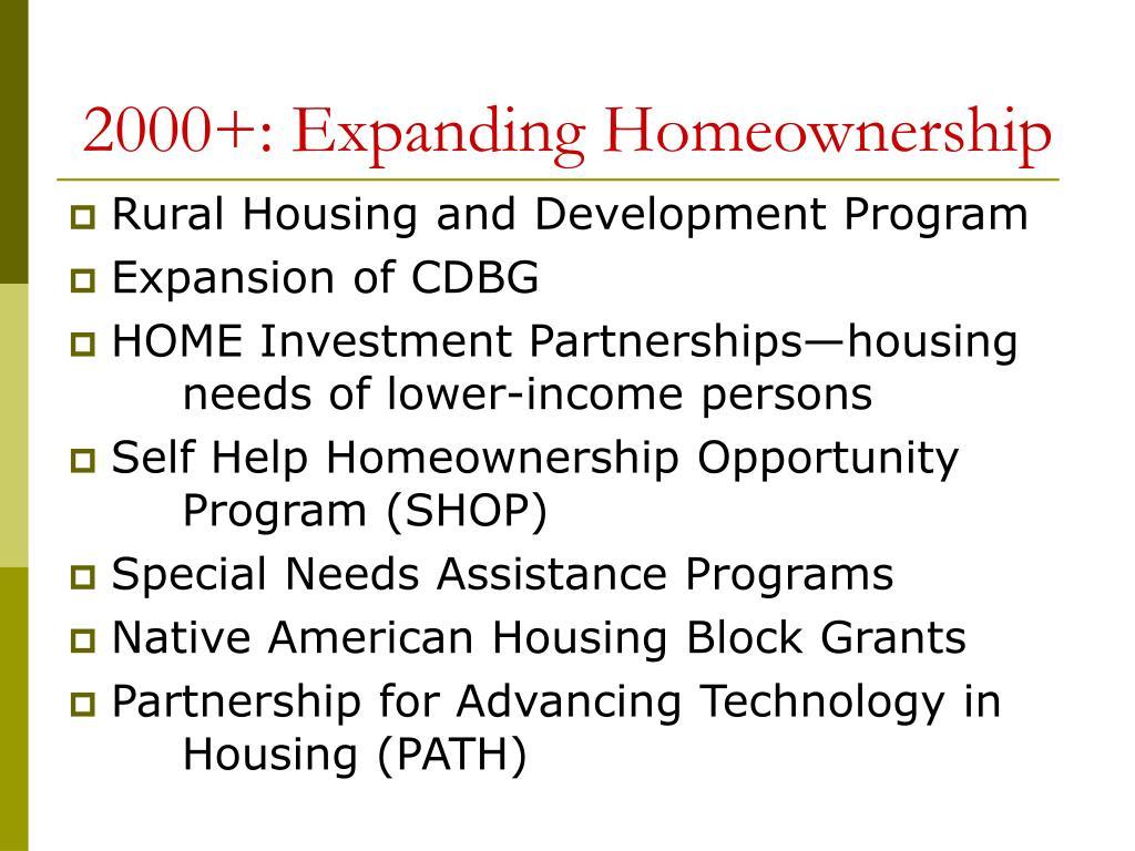 2000+: Expanding Homeownership