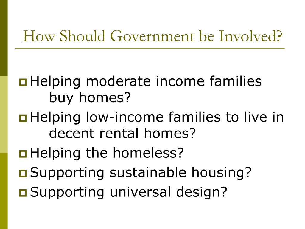 How Should Government be Involved?
