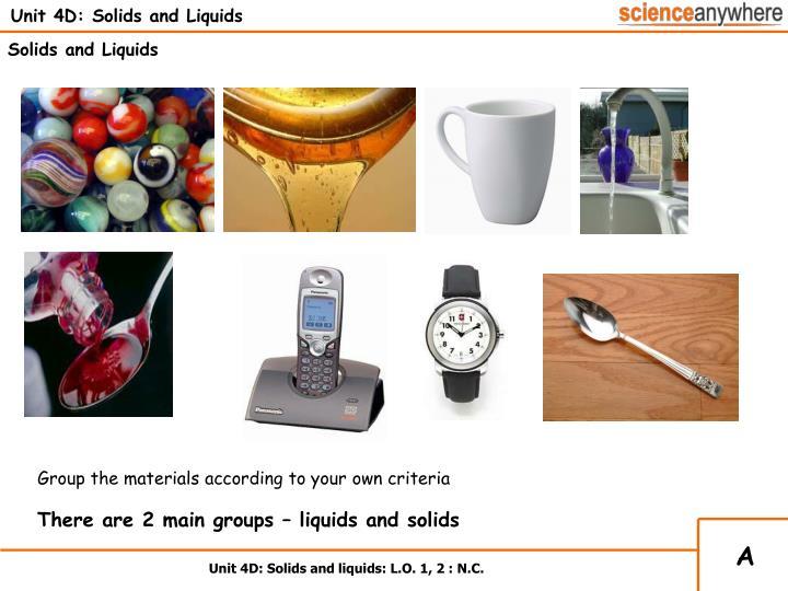 Unit 4d solids and liquids3