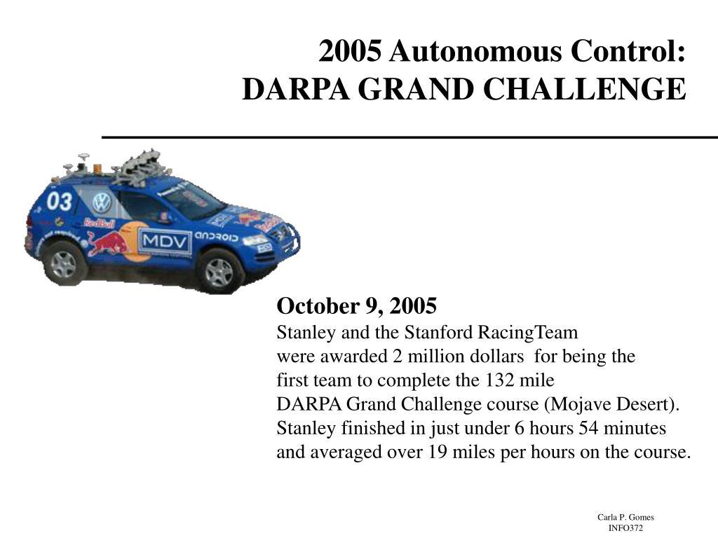 2005 Autonomous Control: