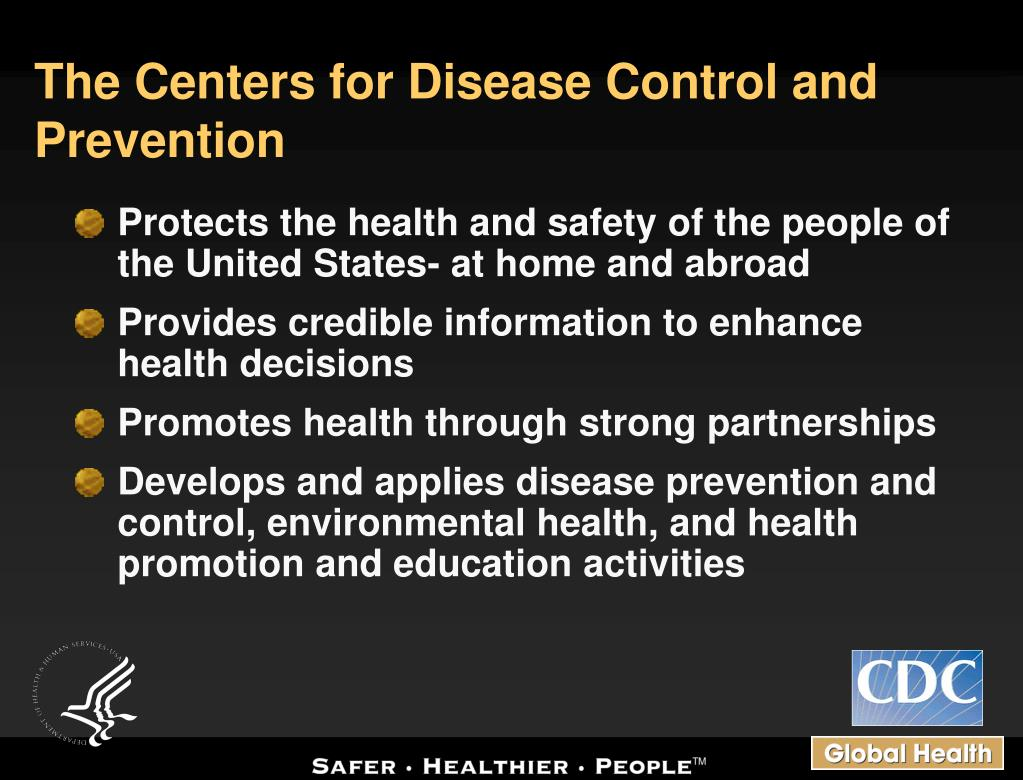 The Centers for Disease Control and Prevention