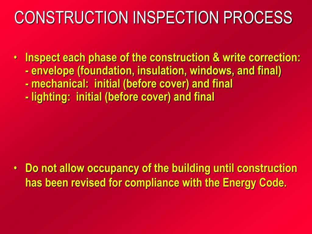 CONSTRUCTION INSPECTION PROCESS
