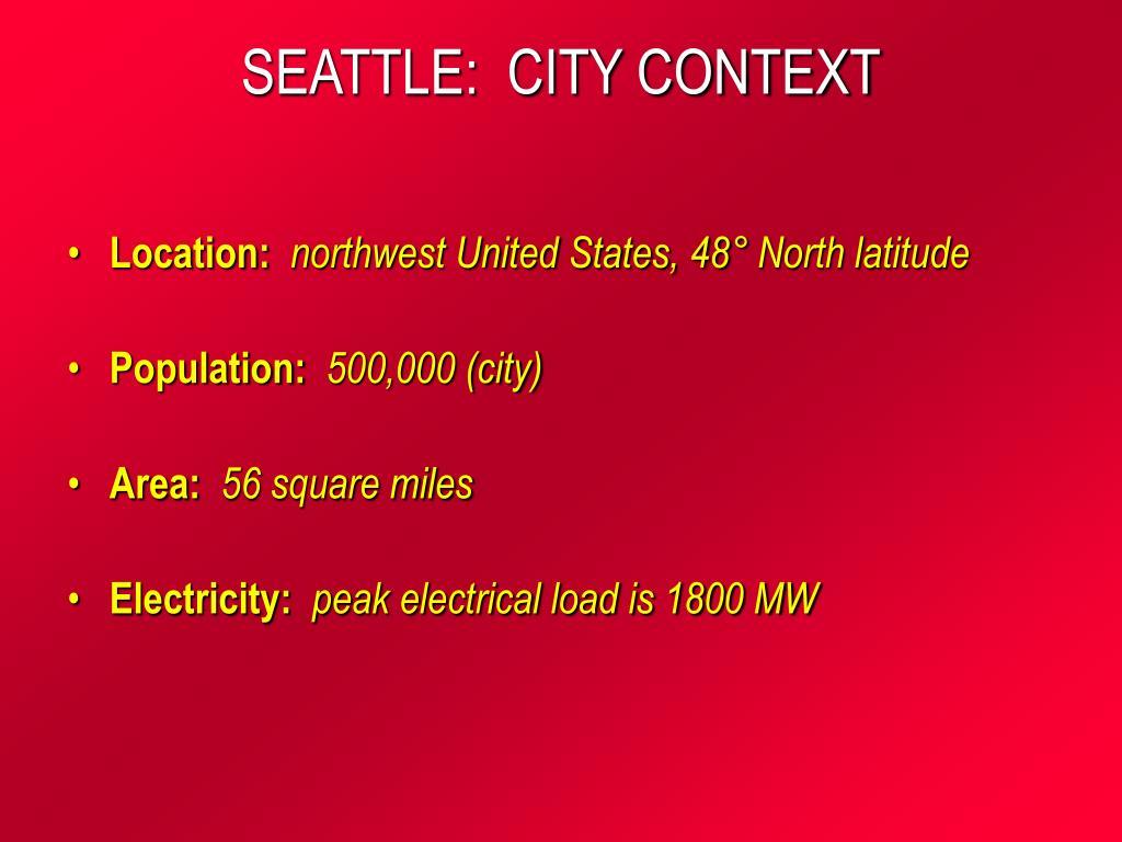 SEATTLE:  CITY CONTEXT