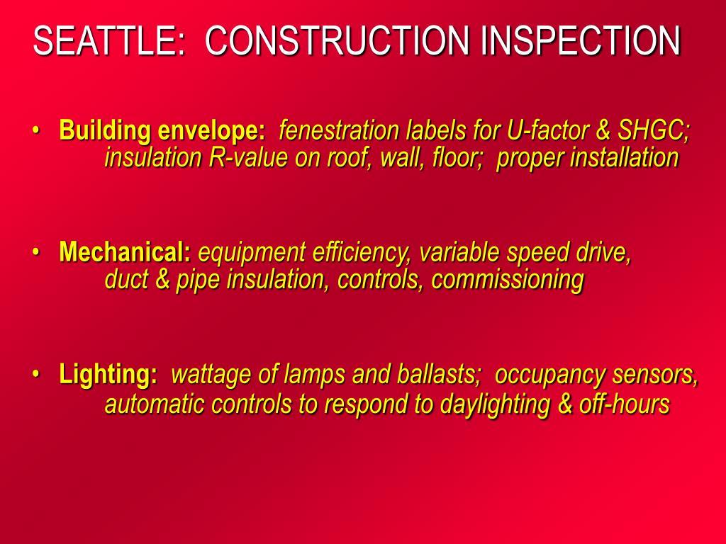 SEATTLE:  CONSTRUCTION INSPECTION