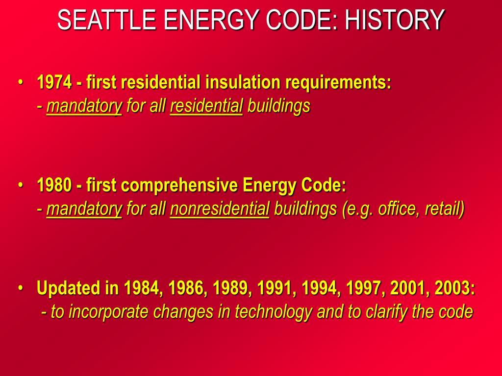 SEATTLE ENERGY CODE: HISTORY