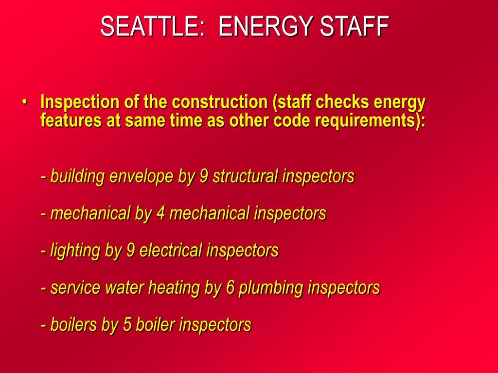 SEATTLE:  ENERGY STAFF
