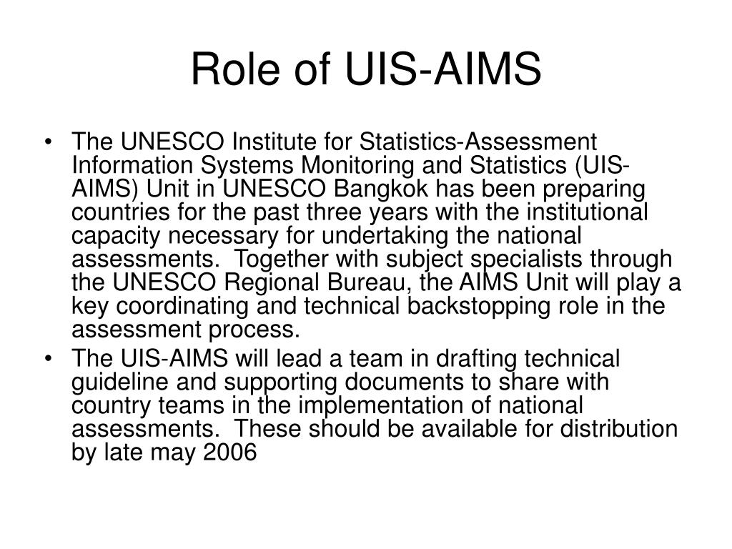 Role of UIS-AIMS