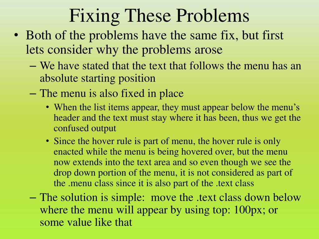 Fixing These Problems