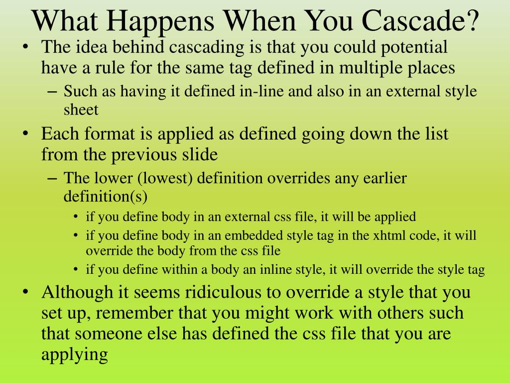 What Happens When You Cascade?
