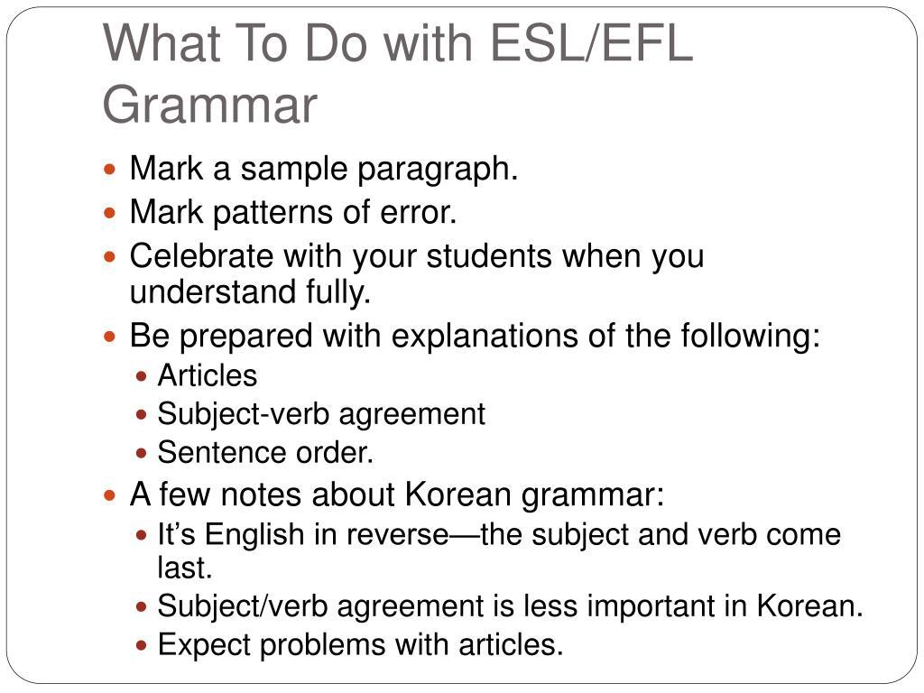 What To Do with ESL/EFL Grammar