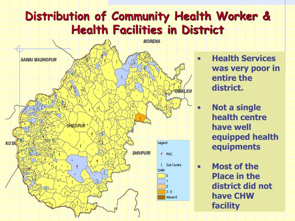 Distribution of Community Health Worker & Health Facilities in District