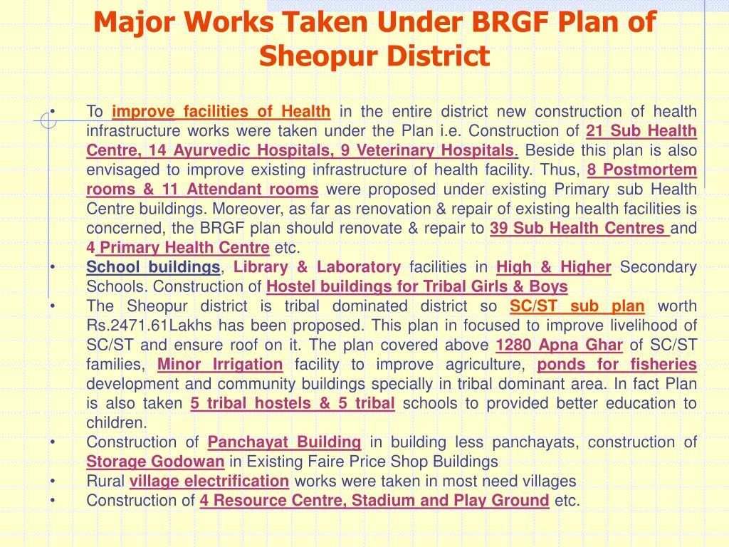 Major Works Taken Under BRGF Plan of Sheopur District