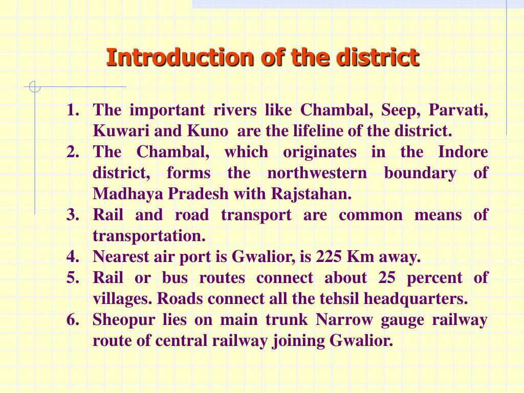 Introduction of the district