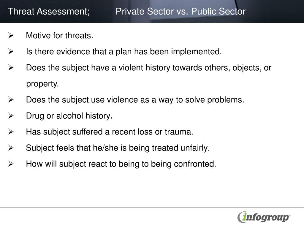 Threat Assessment;          Private Sector vs. Public Sector