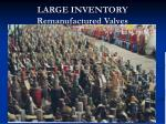 large inventory remanufactured valves