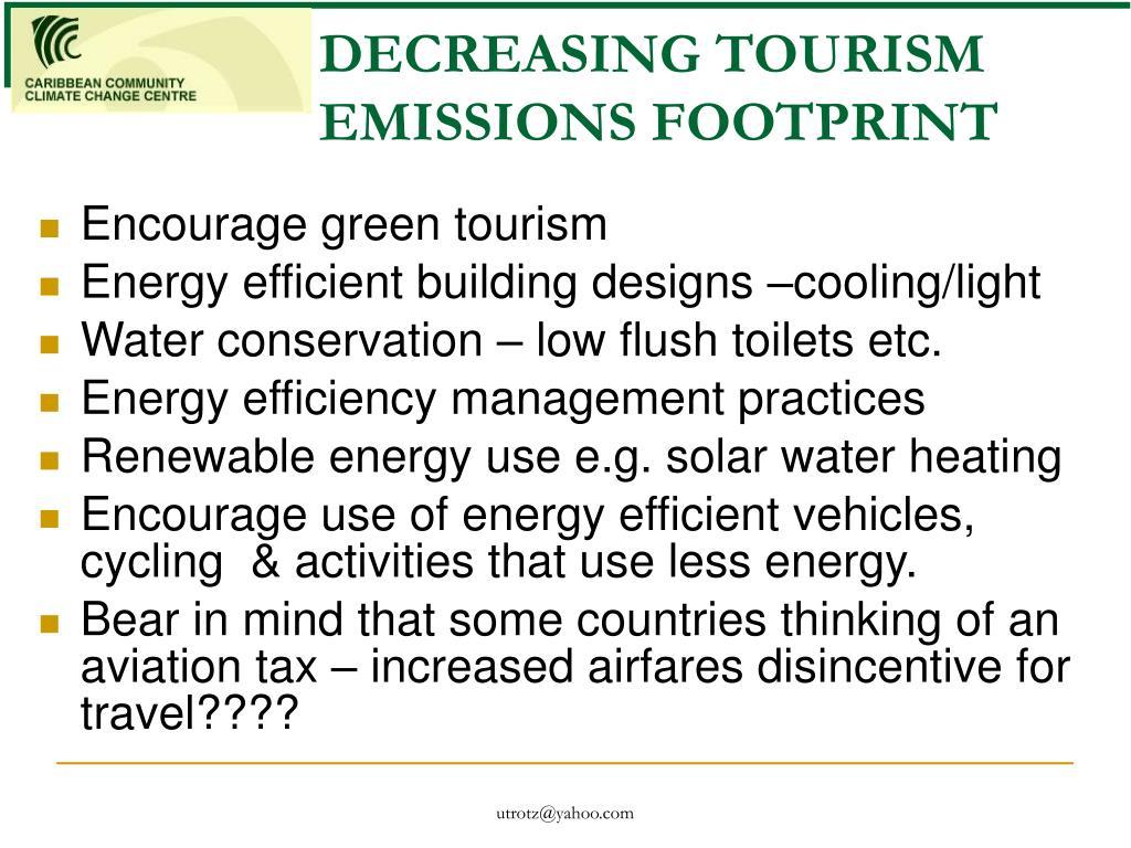 DECREASING TOURISM EMISSIONS FOOTPRINT