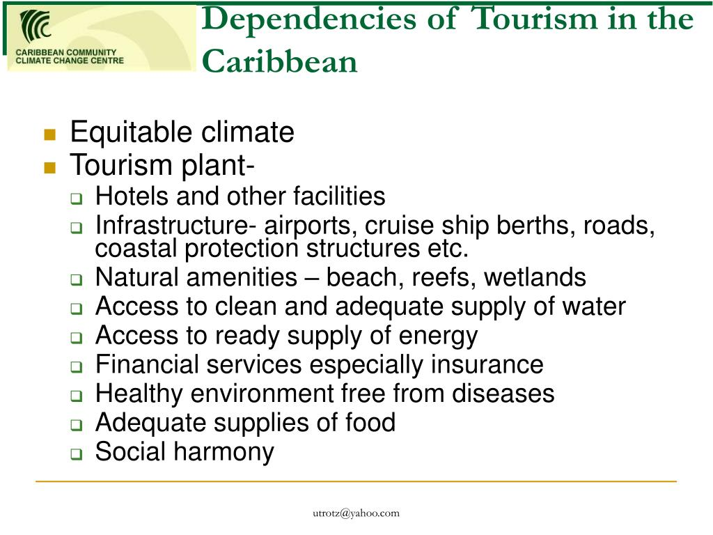 Dependencies of Tourism in the Caribbean