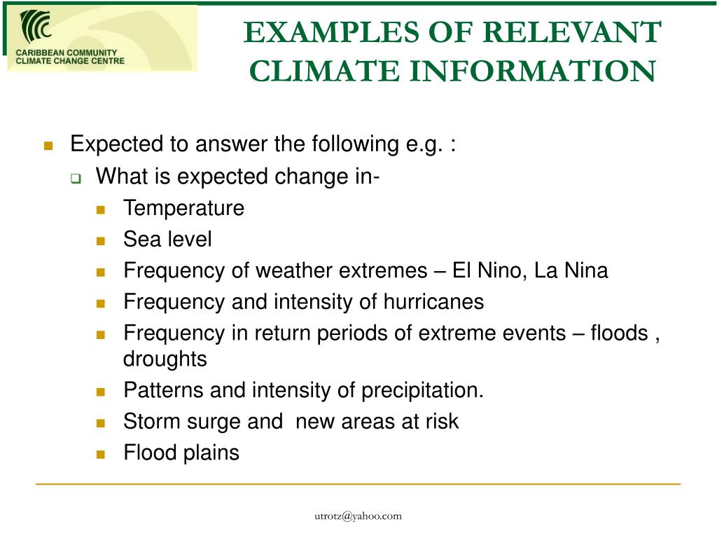 EXAMPLES OF RELEVANT CLIMATE INFORMATION