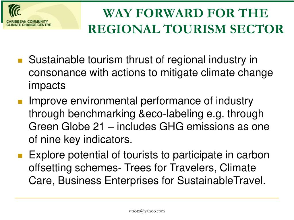 WAY FORWARD FOR THE REGIONAL TOURISM SECTOR