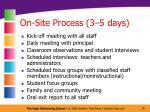 on site process 3 5 days