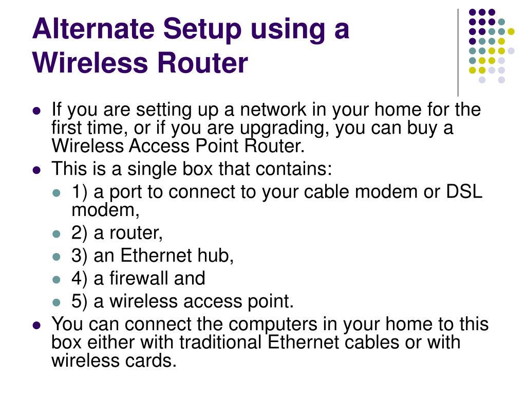 Alternate Setup using a Wireless Router